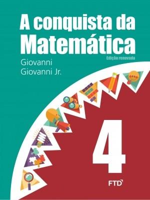 A Conquista da Matemática 4º Ano - Edição Renovada