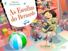 As escolhas do Bernardo