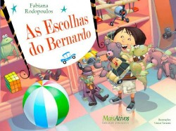 As Escolhas do Bernardo