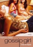 Gossip Girl 8 - Nunca mais!