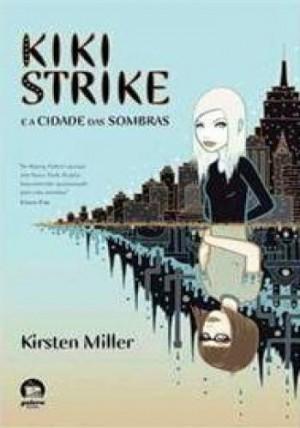 Kiki Strike e a cidade das sombras