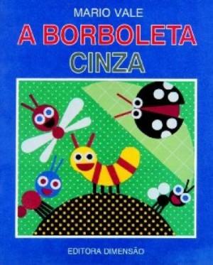 Borboleta Cinza, A