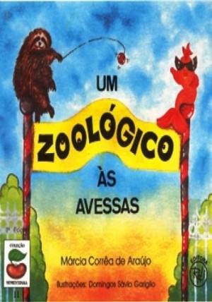 Zoológico às Avessas, Um