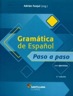 Gramática de Español Paso a Paso 3ª Edición