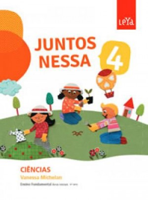 Juntos Nessa Ciências 4º Ano - 1ª Edição
