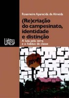 (Re)criação do campesinato, identidade e distinção