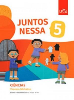Juntos Nessa Ciências 5º Ano - 1ª Edição