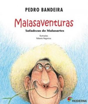 Malasaventuras: Safadezas do Malasartes