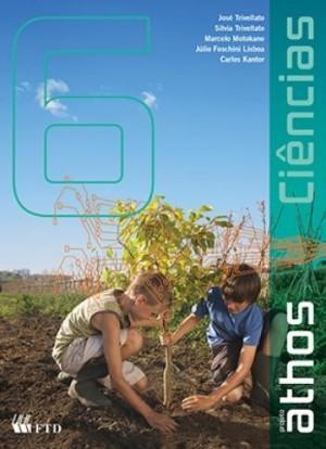 Projeto Athos Ciências 6º Ano - 1ª Edição