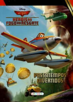 Disney - Aviões 2 Heróis do Fogo ao Resgate