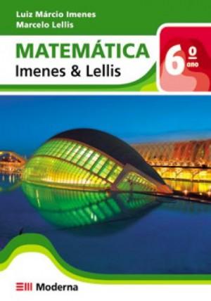Matemática Imenes e Lellis 6º Ano - 1ª Edição