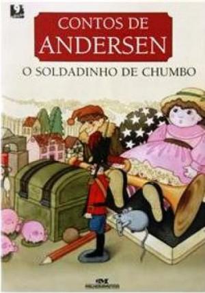 Contos de Andersen - O Soldadinho de Chumbo