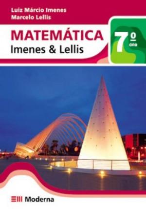 Matemática Imenes e Lellis 7º Ano - 1ª Edição
