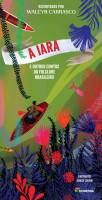 A Iara e Outros Contos do Folclore Brasileiro