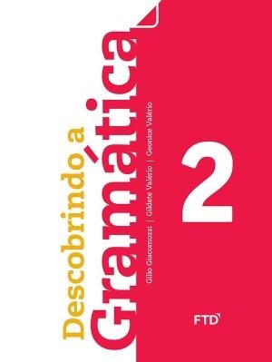 Descobrindo a Gramática 2º Ano - 1ª Edição