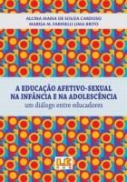 A Educação afetivo-sexual na infância e na adolescência