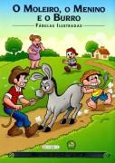 Turma da Mônica Fábulas Ilustradas - O Moleiro, o Menino...