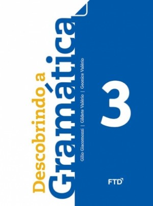 Descobrindo a Gramática 3º Ano - 1ª Edição