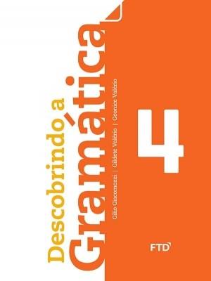 Descobrindo a Gramática 4º Ano - 1ª Edição