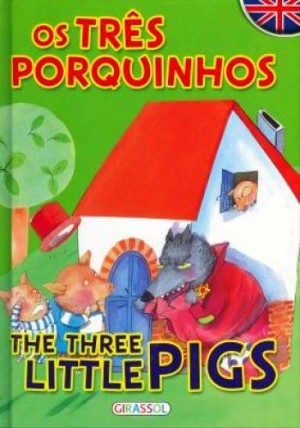 Contos Bilíngue - Os três porquinhos