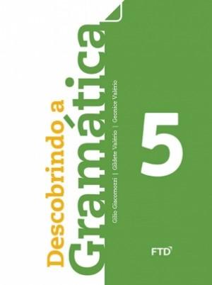 Descobrindo a Gramática 5º Ano - 1ª Edição