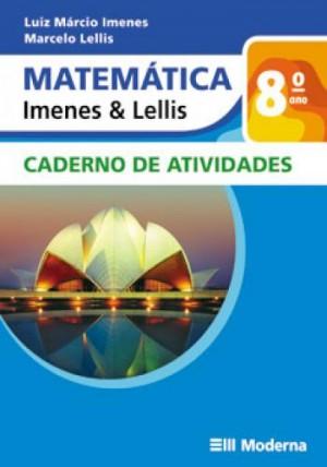 Matemática Imenes e Lellis Caderno de Atividades 8º Ano