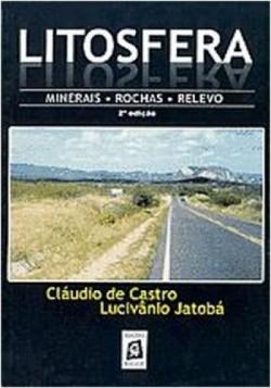Litosfera - Minerais - Rochas - Relevo