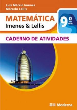 Matemática Imenes e Lellis Caderno de Atividades 9º Ano