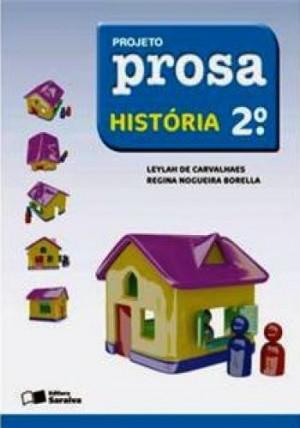 Projeto Prosa História 2º Ano - 2ª Edição
