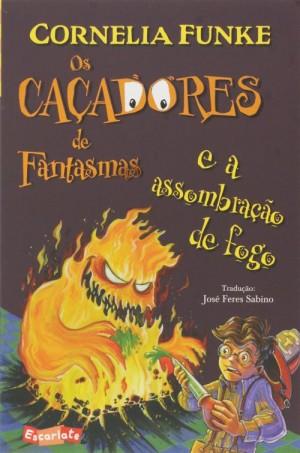Os Caçadores de Fantasmas e a assombração de fogo