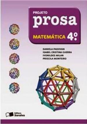 Projeto Prosa Matemática 4º Ano - 2ª Edição