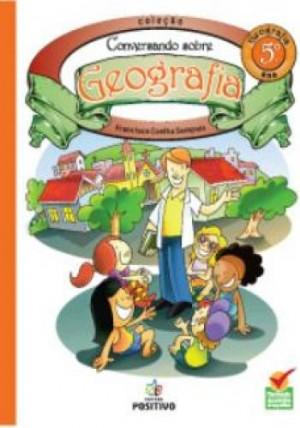 Geografia - Conversando sobre Geografia - 5º Ano