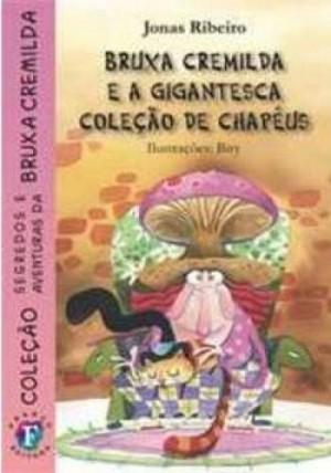 Bruxa Cremilda e a Gigantesca Coleção de Chapéus