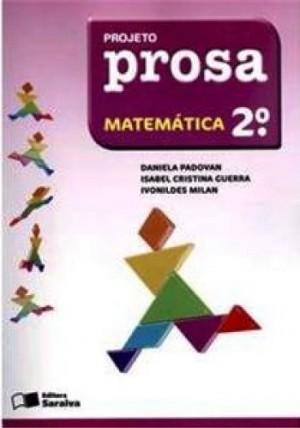 Projeto Prosa Matemática 2º Ano - 3ª Edição
