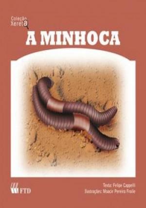 Minhoca, A