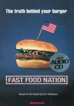 Fast Food Nation: The Truth Behind Your Burger
