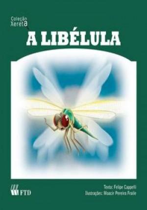 Libélula, A
