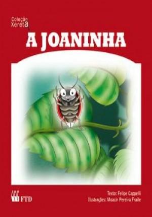 Joaninha, A