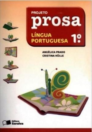 Projeto Prosa Português 1º Ano - 2ª Edição