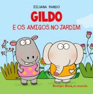 Gildo e os amigos no jardim