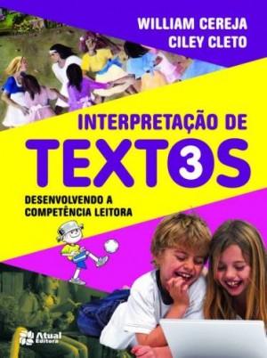 Interpretação de Textos 3º Ano - 1ª Edição