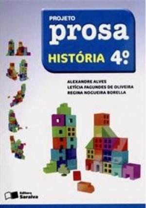 Projeto Prosa História 4º Ano - 2ª Edição