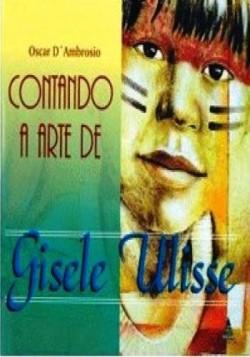 Contando a arte de Gisele Ulisse