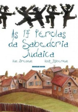 14 Pérolas da Sabedoria Judaica, AS