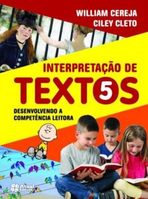 Interpretação de Textos 5º Ano - 1ª Edição