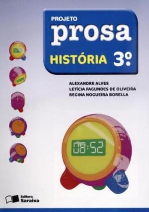 Projeto Prosa História 3º Ano - 2ª Edição