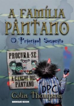 A Família Pântano 5 - O principal suspeito