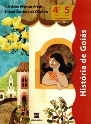 História de Goiás 4º ou 5º Ano Volume Único
