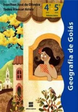 Geografia de Goiás 4º ou 5º Ano Volume Único