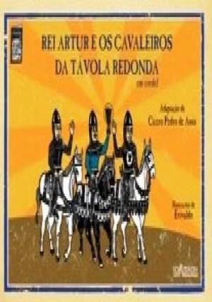 Rei Arthur e os Cavaleiros da Távola Redonda em Cordel